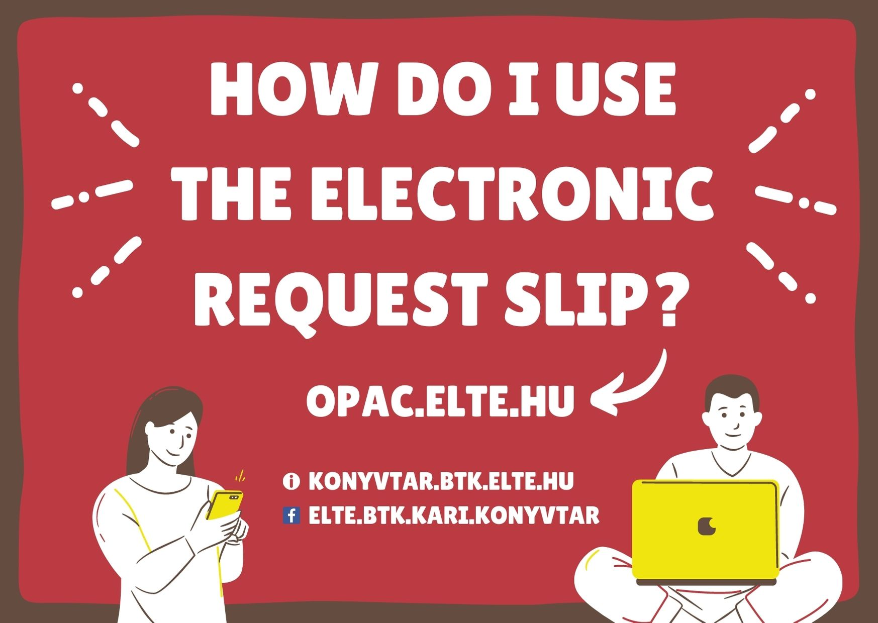 How do I Use the Electronic Request Slip?
